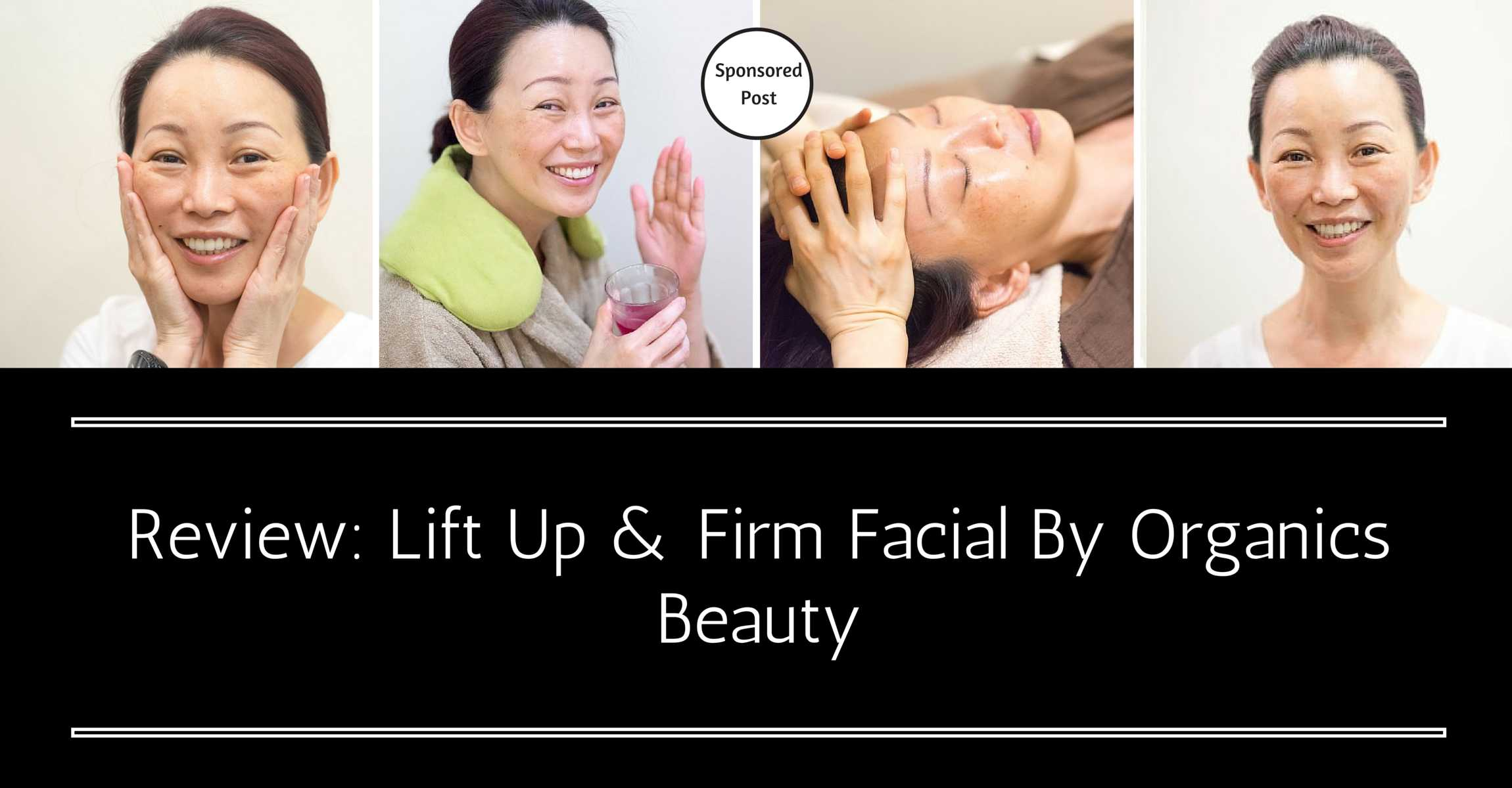 A Natural Alternative to Botox: Lift Up and Firm Facial by Organics Beauty