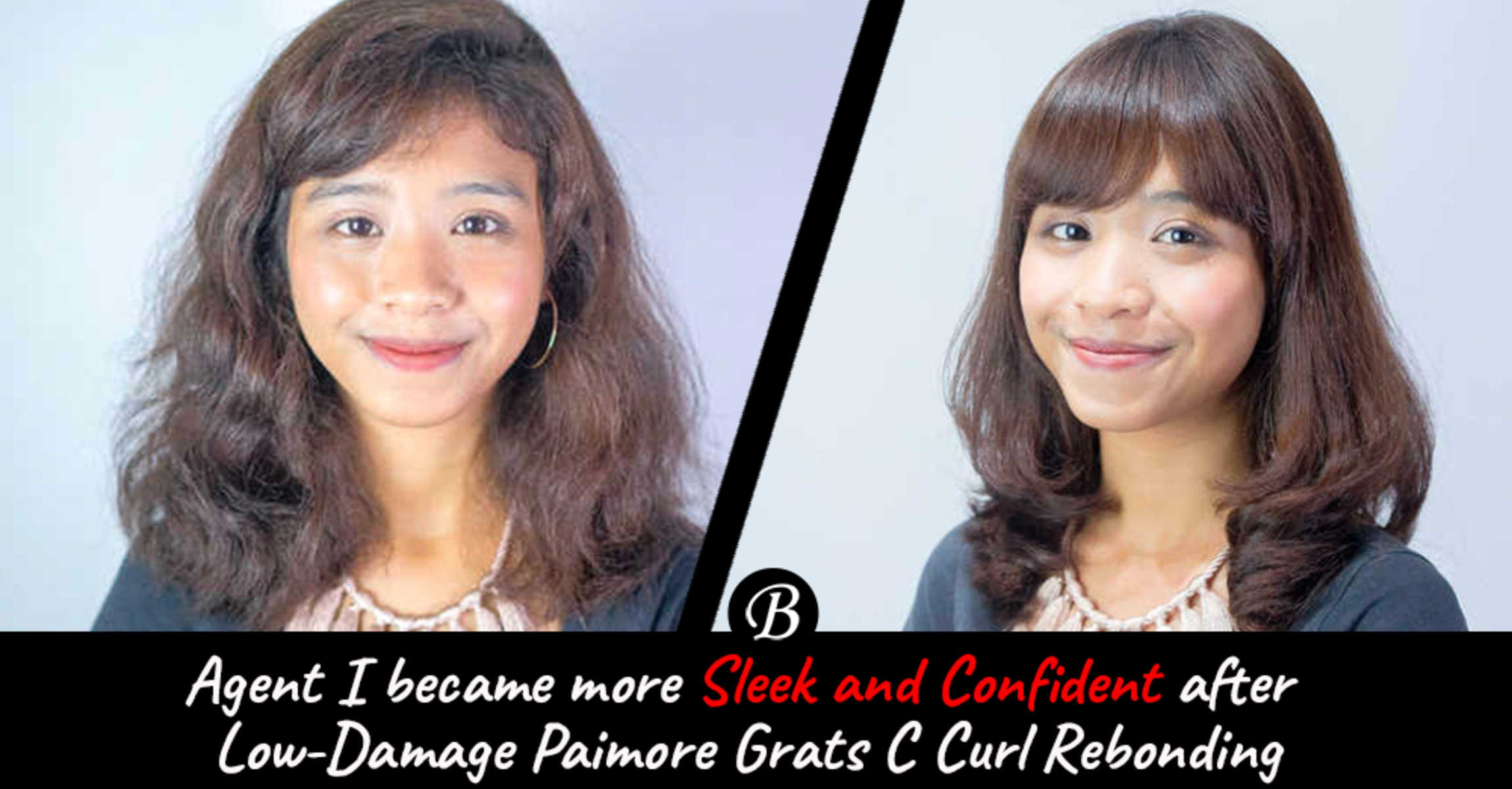 The Sleek Low-Damage Paimore GRATS C Curl Rebonding Makeover Made Agent I More Confident