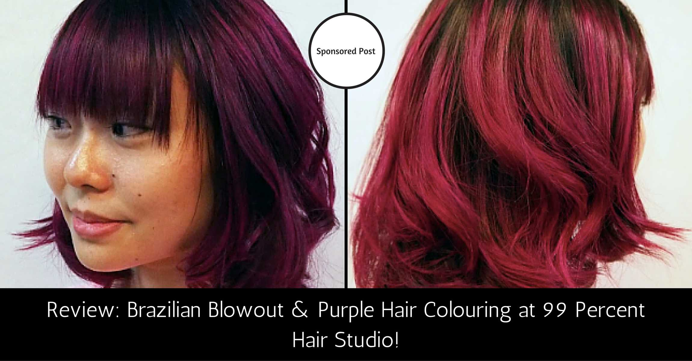 Brazilian Blowout and Purple Hair Colouring at 99 Percent Hair Studio!