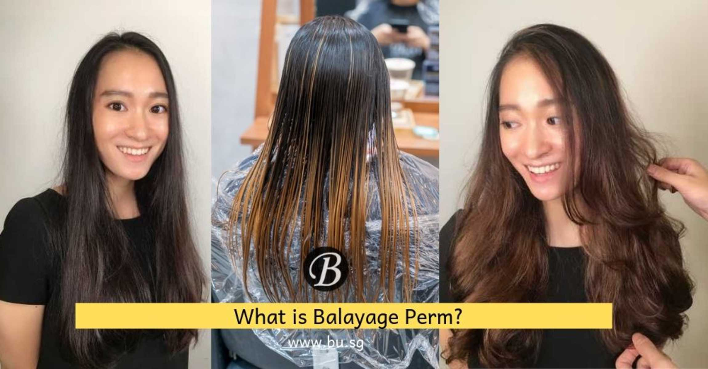What is Balayage Perm and 5 Things You Need To Know About This New Hair Service