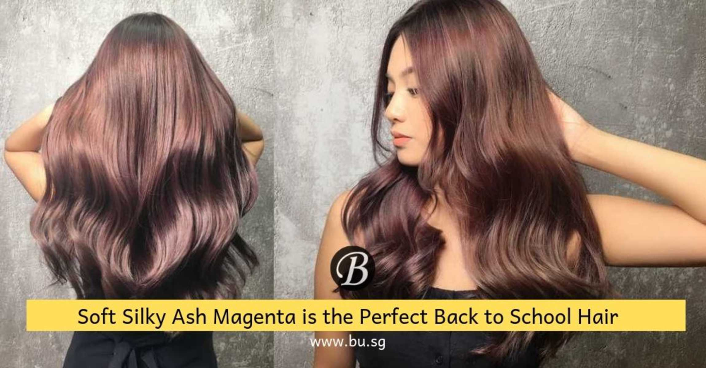 Soft Silky Ash Magenta is the Back to School Hair Your Friends Will Ooh and Aah About