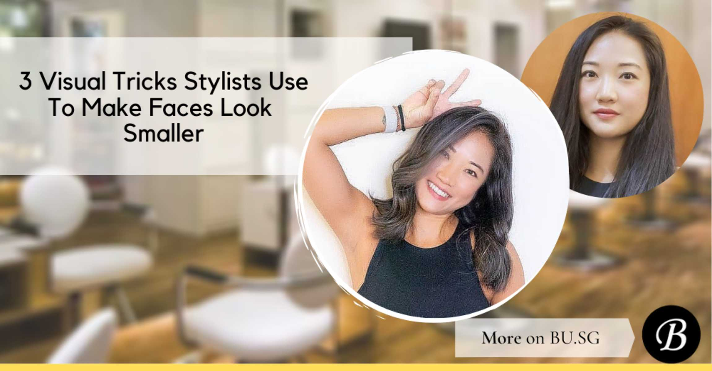 3 Visual Tricks Hairstylists Use to Make Your Face Look Smaller