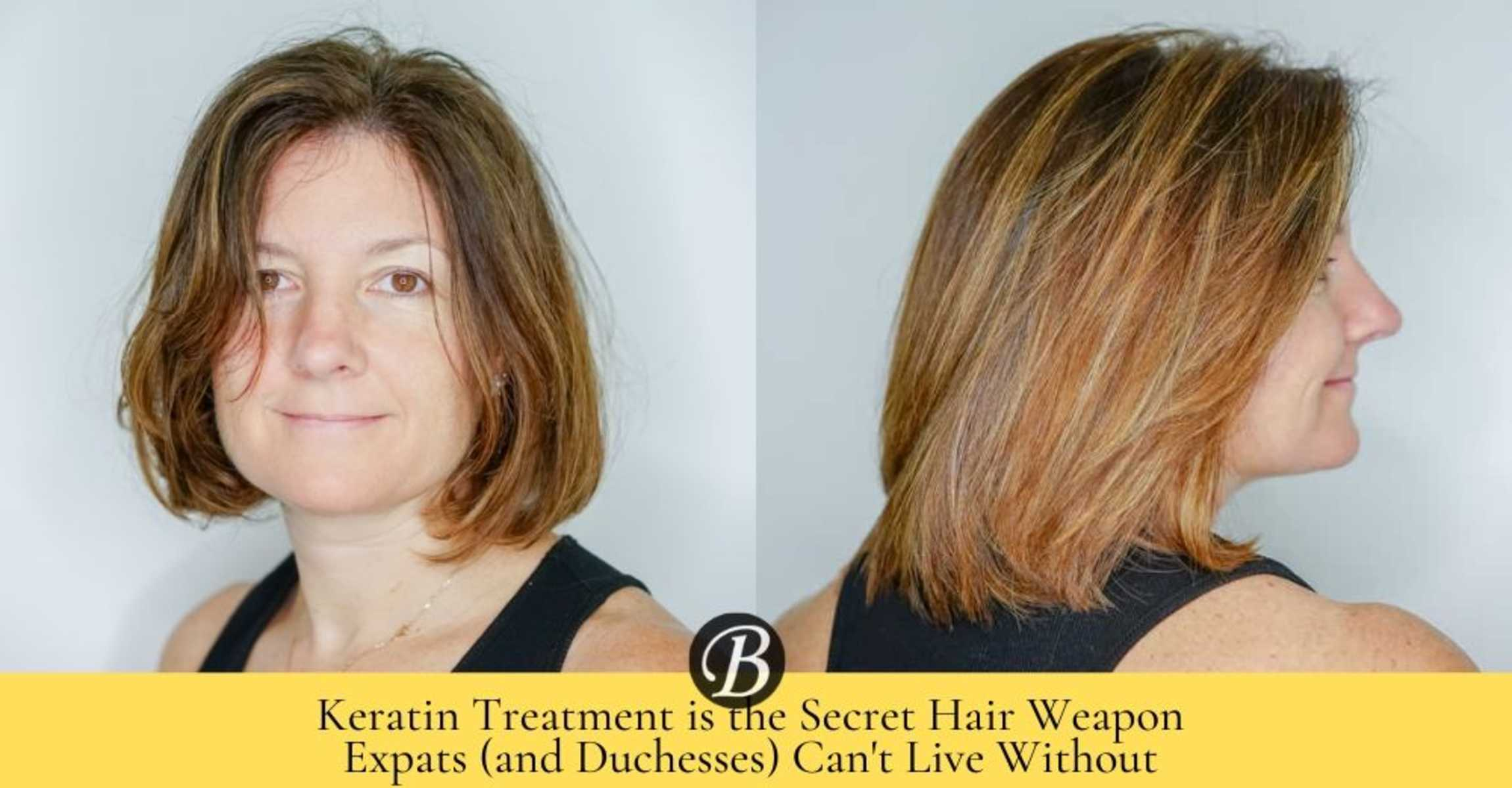 10 Reasons Why Keratin Treatment is the Secret Weapon Expats CANNOT Live Without in Singapore