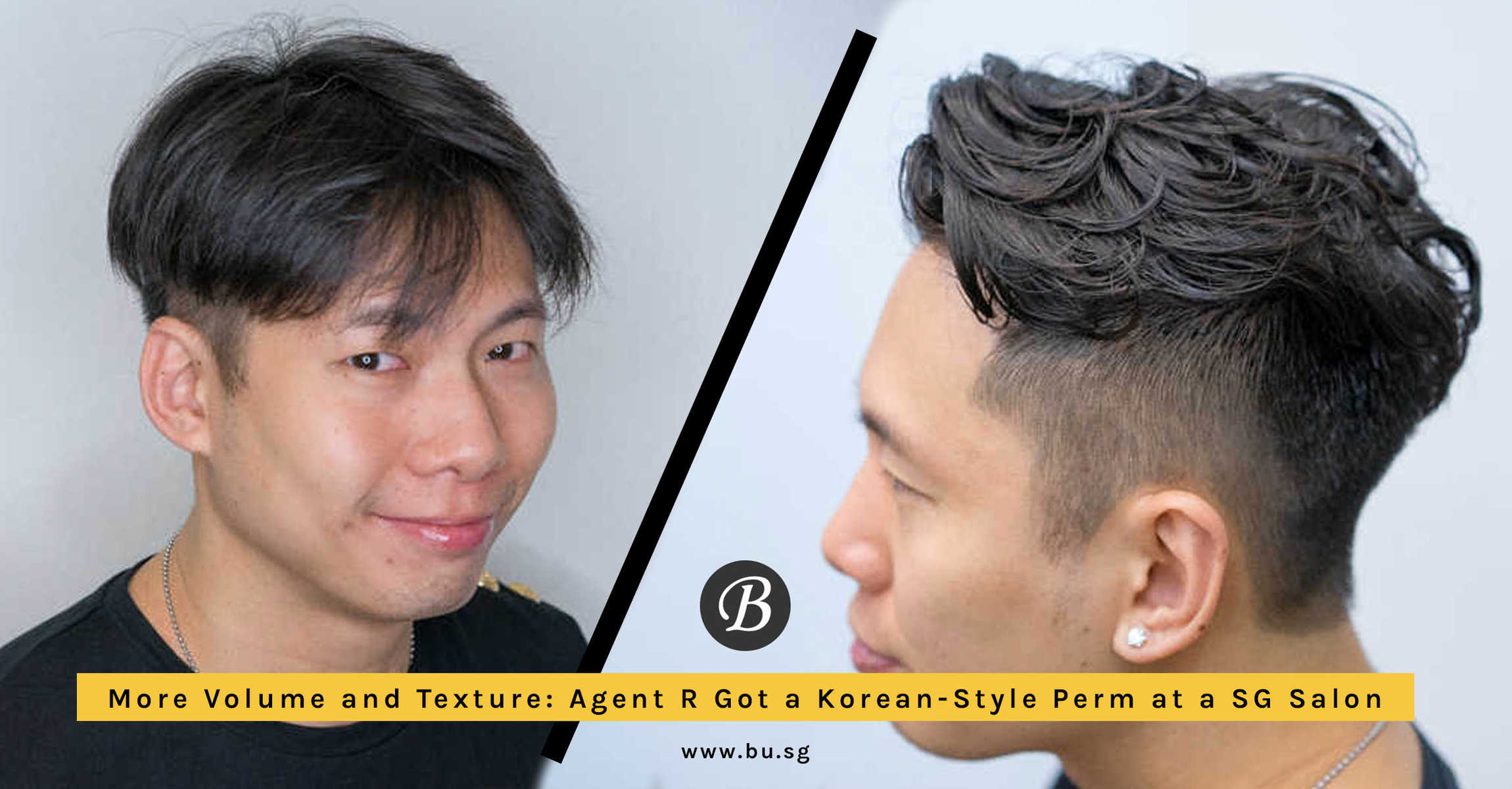 More Texture, More Volume: Agent R got a Volume Korean-Style Perm at Act Point Salon