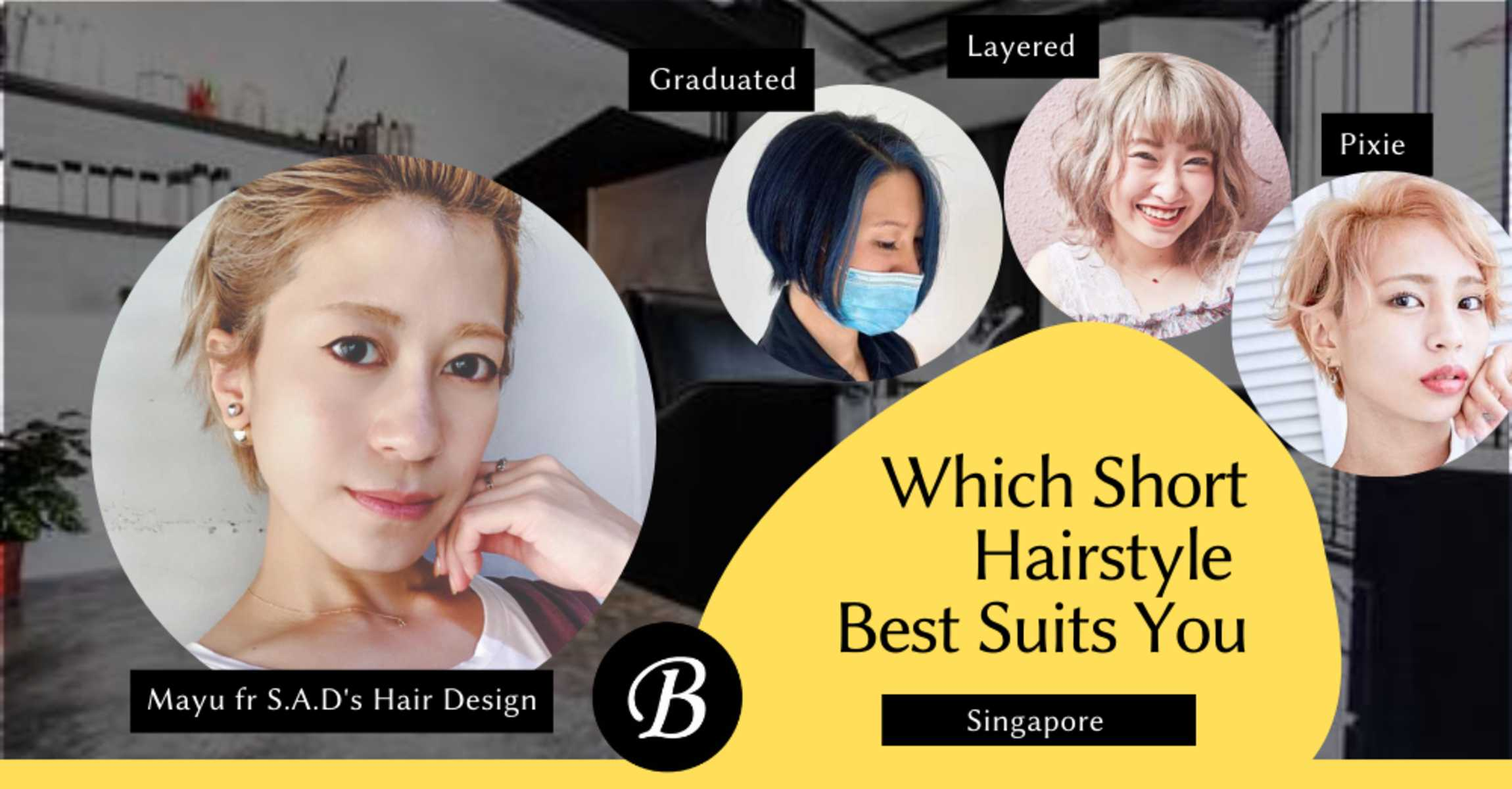 Do Short Hairstyles Suit You? This Haircut Specialist Share The Optimal Hairstyle According to the Size Balance Control Hair Theory