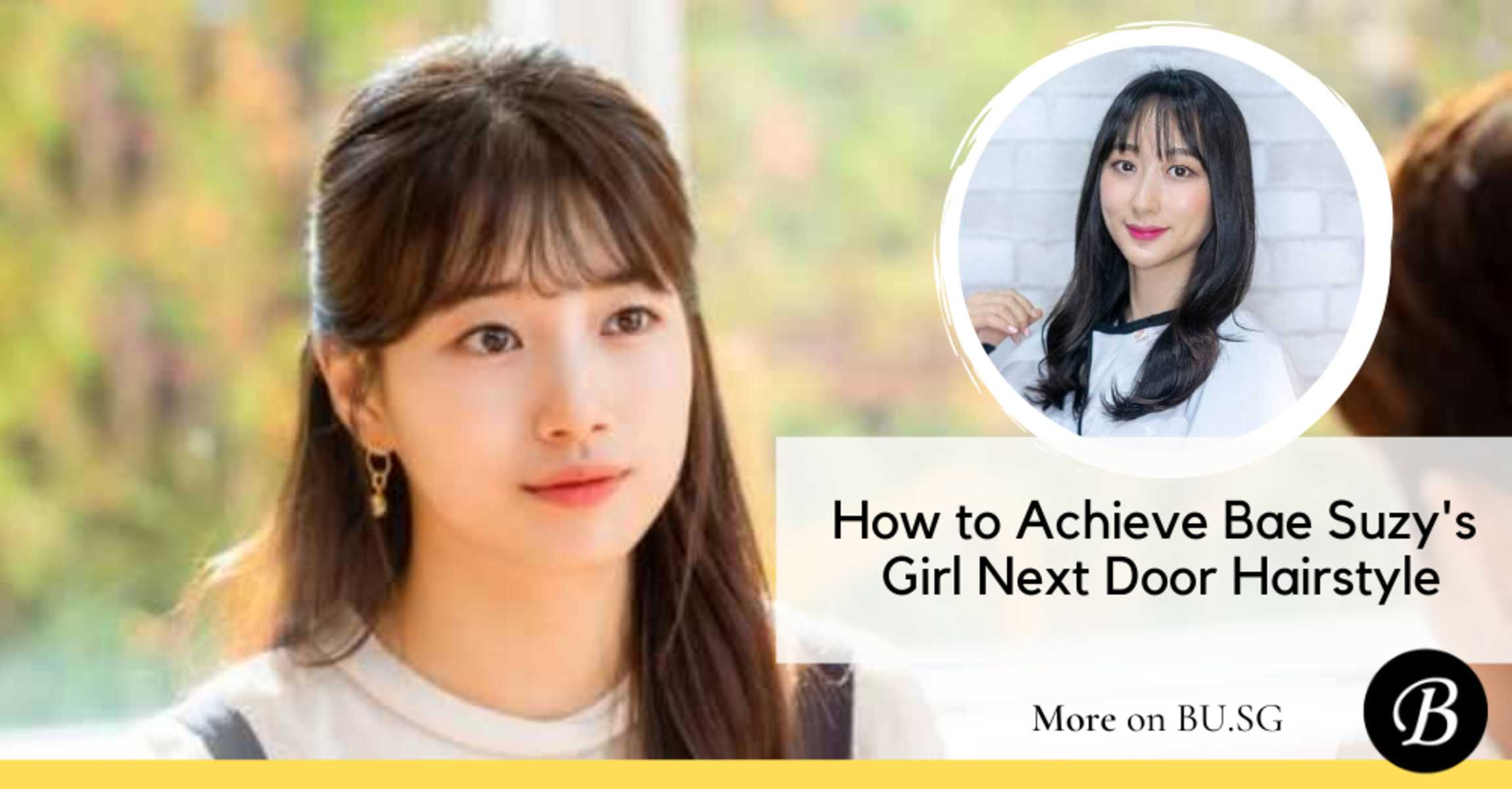 How to Achieve Suzy Bae's Girl Next Door Vibe on The Startup