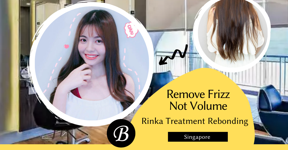 Rinka Treatment Rebonding Removes Frizz Without Making Your Hair Look TOO Straight