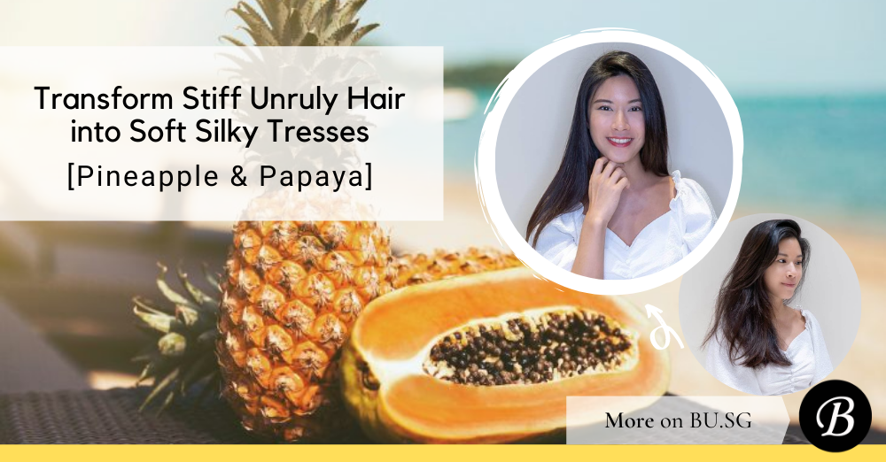 Transform Stiff UnrulyHair into Soft Silky Hair... with Pineapples and Papaya in the Japanese Enzyme Pro Hair Treatment