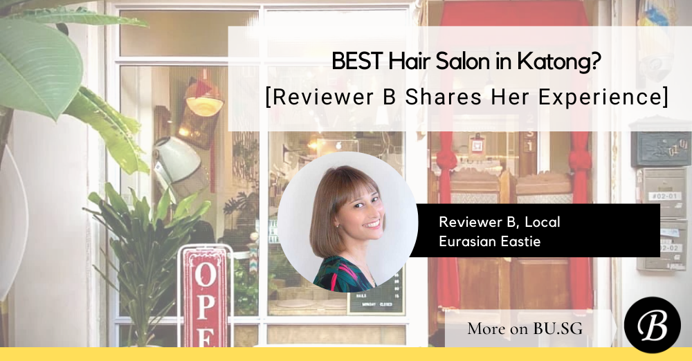 3 Reasons Why Salon 5 is the Best Hair Salon in Katong / East Coast