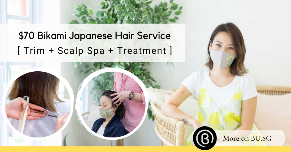 This $70 Bikami Head Spa & Trim is the Most Affordable Japanese Hair Experience You Must Try in Singapore
