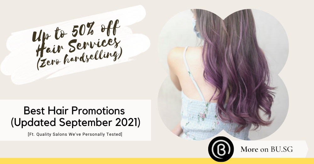 Best Hair and Beauty Promotions in Singapore